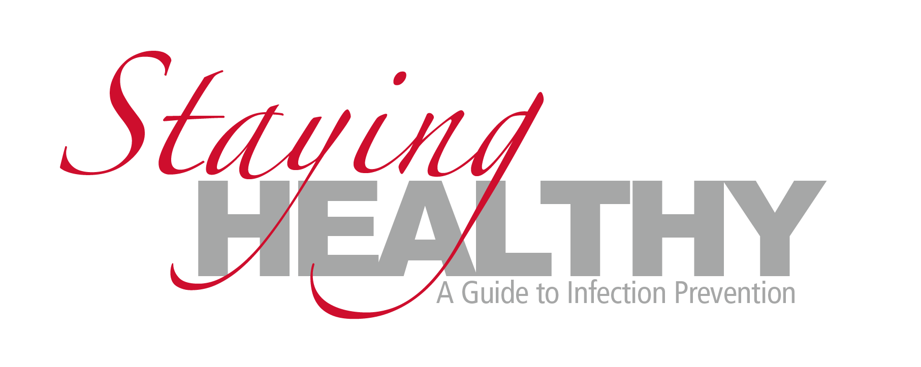Staying Healthy Infection Prevention